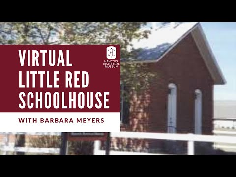 Virtual Trip to The Little Red Schoolhouse
