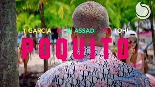 Смотреть клип T Garcia & Dj Assad Ft. Tohi - Poquito