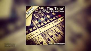Jeremih - All The Time Feat. Lil Wayne & Natasha Mosley (CDQ)