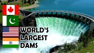 10 Most Beautiful Largest Dams in the World