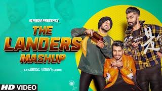 The Landers | Special Mashup | Latest Punjabi Songs 2021 | IDMedia