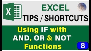 Excel IF Formula: Using IF With AND, OR and NOT Function (Tips & Tricks For Excel 2019 Users)