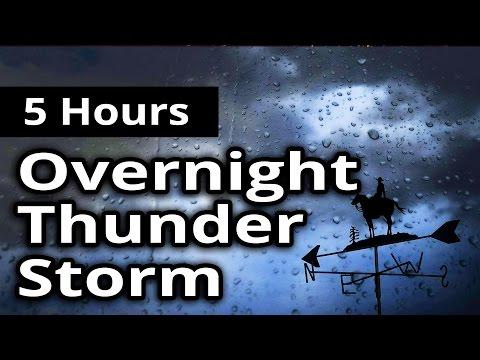 5 HOURS - Overnight THUNDER STORM - For sleep,...