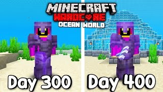 I Survived 400 Days Of Hardcore Minecraft, In an Ocean Only World.