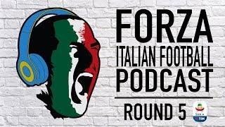 Forza Italian Football Podcast LIVE | Serie A round 5