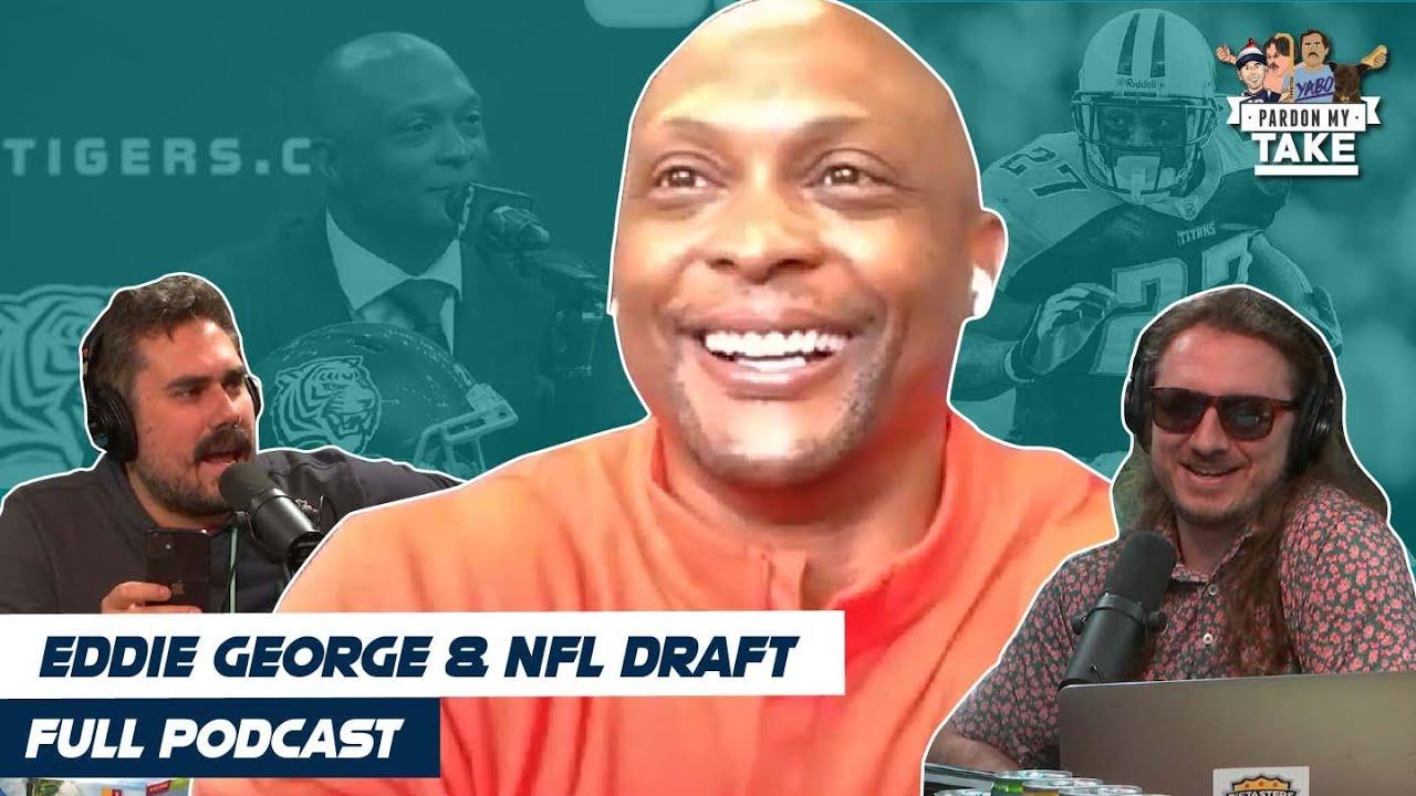 Eddie George & NFL Draft Recap