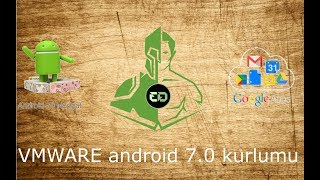 VMWARE Android 7.0 kurulumu (PLAY STORE DAHİL)
