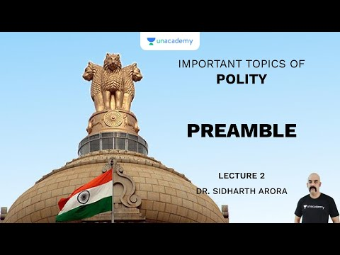 L2: Preamble | Important Topics Of Polity (UPSC CSE) | Sidharth Arora