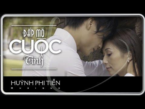 Đắp Mộ Cuộc Tình - Huỳnh Phi Tiễn Alternative  MV