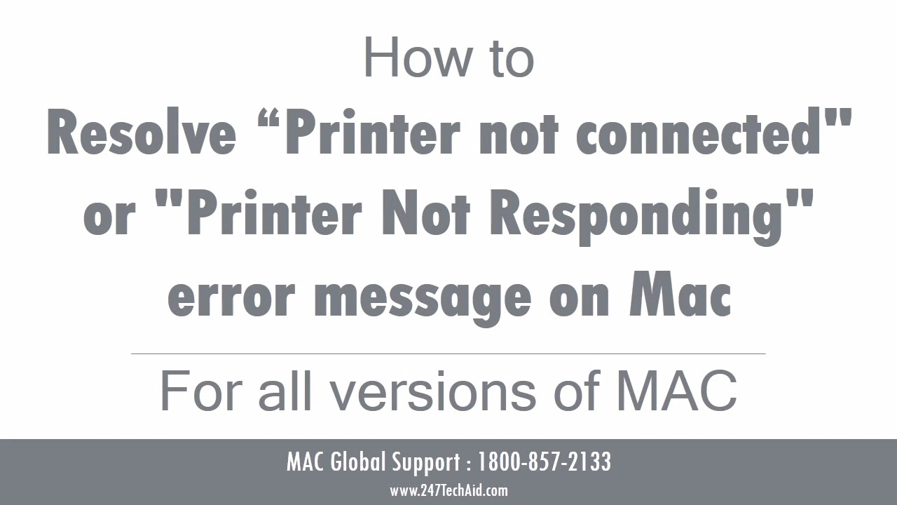 How to Resolve a Printer Not Connected or Printer Not Responding Error  Message on Mac
