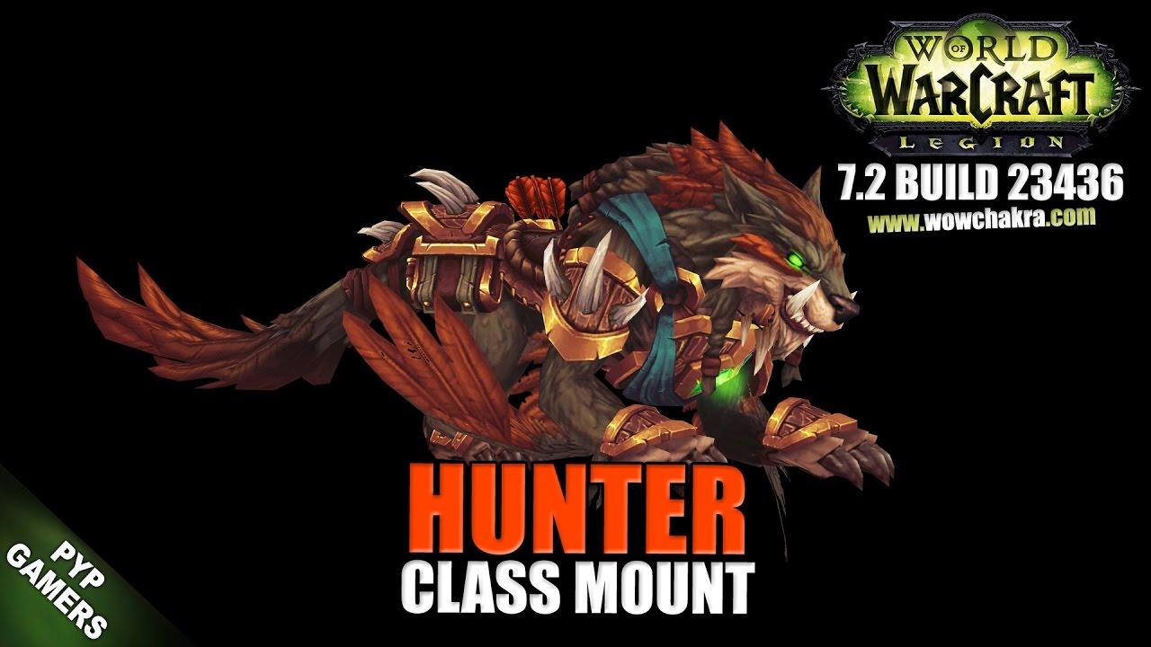 Hunter 72 Class Mount World Of Warcraft Legion Youtube