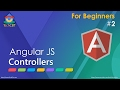 AngularJS: What are Controllers and how