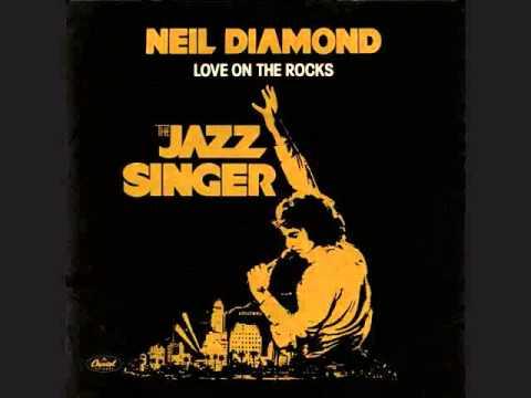 Neil Diamond Love On The Rocks Youtube