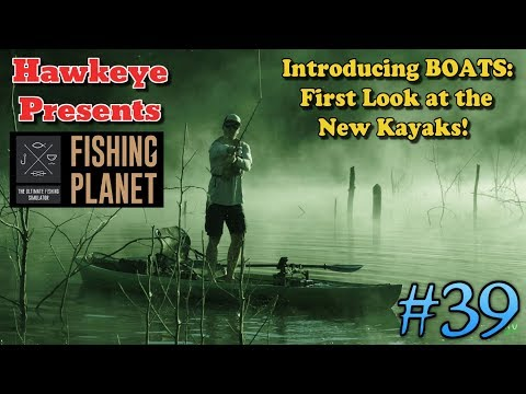Fishing Planet S2 - Introducing BOATS: First Look at the New Kayaks!