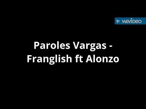 Paroles Vargas - Franglish ft Alonzo [son officiel]