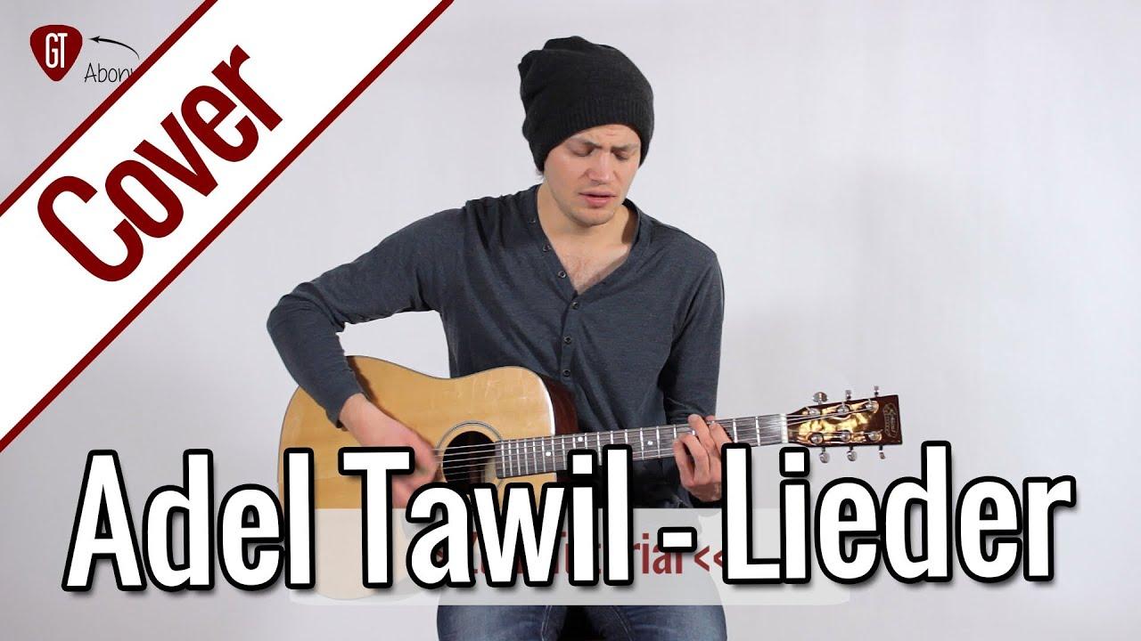 Lieder Adel Tawil Bedeutung