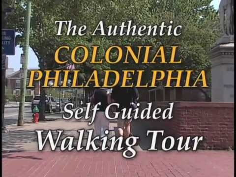 The Colonial Philadelphia Walking Tour