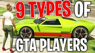 "The 9 Types of ""Grand Theft Auto Online"" Players"