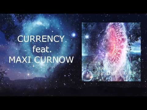 Modern Day Babylon - Currency ( feat. Maxi Curnow )