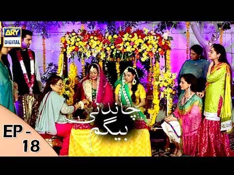 Chandni Begum - Episode 18 - 25th October 2017 - ARY Digital Drama