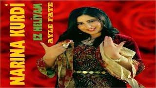 Narina Kurdi - AYLE FATE EZ HELİYAM