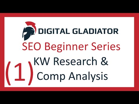 SEO Tutorial For Beginners (Ep1) Keyword Research & Competition Analysis