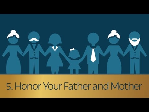 5. Honor Your Father and Mother