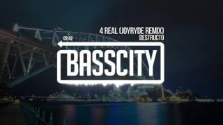 destructo 4 real joyryde remix