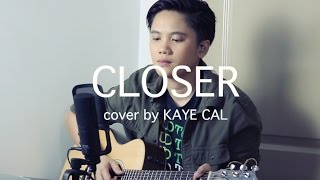 Closer Chainsmokers KAYE CAL Acoustic Cover.mp3