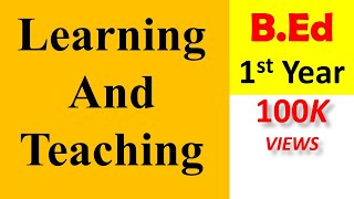 B.ed 1st year Course 3  (Learning & Teaching)  syllabus discussion in Hindi