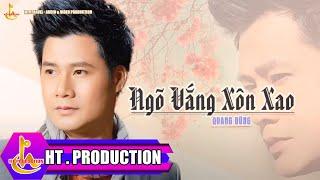 Ngõ Vắng Xôn Xao (Trần Quang Huy) - Quang Dũng