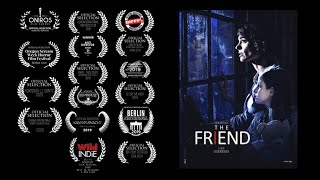 THE FRIEND - SUPERNATURAL SHORT-MOVIE - 2019 - 4 MIN  / L'AMI - COURT-METRAGE FANTASTIQUE