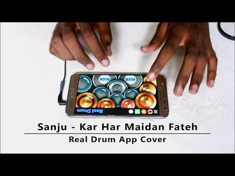 Kar Har Maidan Fateh   Sanju   Real Drum App Cover - By Vijay Yadavar.