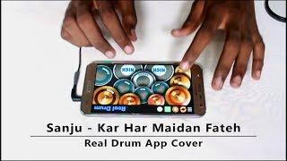 Kar Har Maidan Fateh | Sanju | Real Drum App Cover - By Vijay Yadavar.