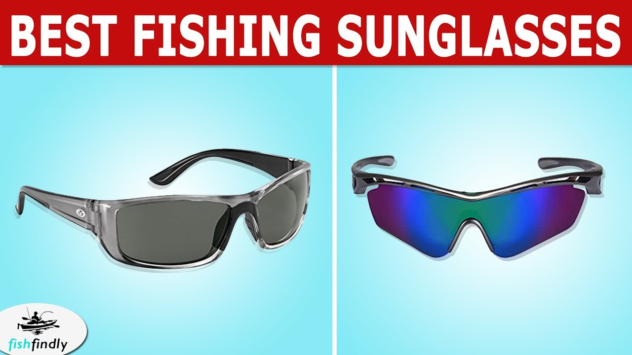 Best Fishing Sunglasses 2021 Best Fishing Sunglasses In 2020 – Excellent Quality & Designs