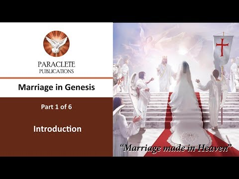 Marriage in the Early Chapters of Genesis - Part 1 Introduction