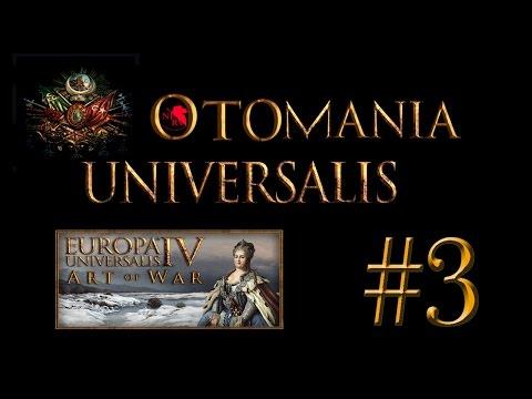 Un Khan de Oriente - Otomania Universalis - Parte 3