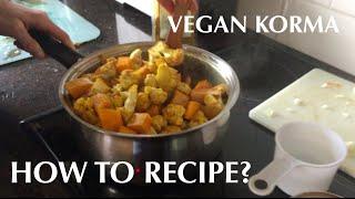 How To Recipe? Vegan Korma Curry