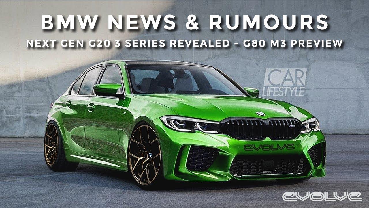 Bmw News Amp Rumours G20 New 3 Series Revealed G80 M3