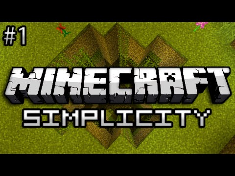 Minecraft: Simplicity Part 1 - FLOWER POWER