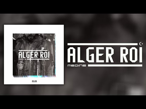 Médine - Alger Roi (Official Audio)