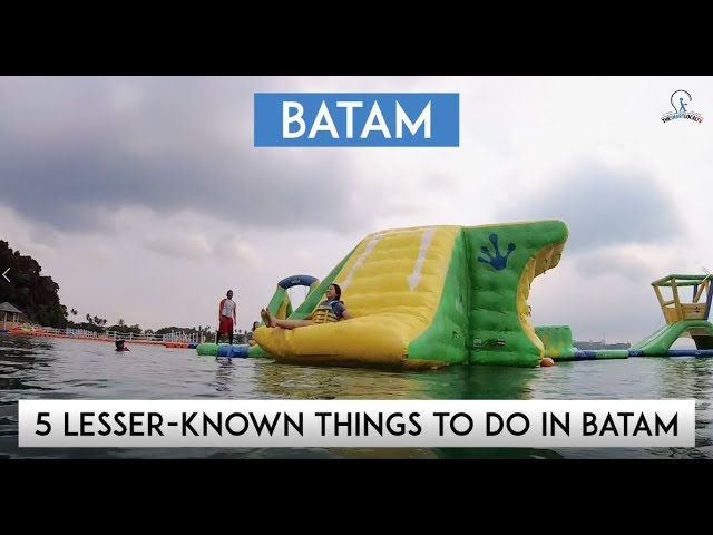 5 Lesser Known Things To Do In Batam
