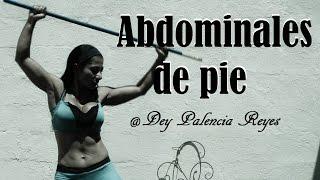 Abdominales de pie - Ejercicios para la cintura -  Hit - ( Rutina 276 ) - Dey Palencia Reyes