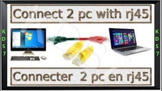 Connecter 2 pc par câble ethernet RJ45 et partager des fichiers !