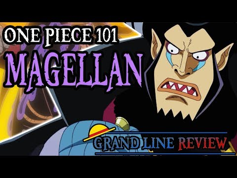 Magellan Explained (One Piece 101)