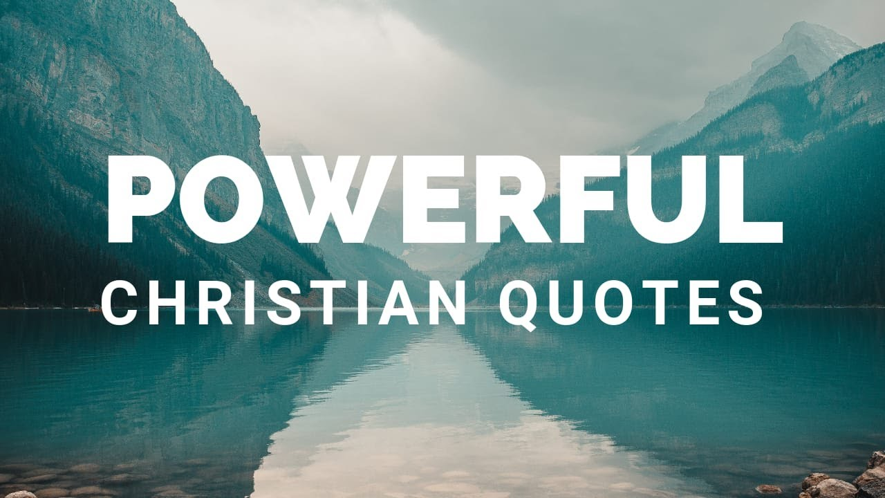 50 Powerful Inspirational Christian Quotes To Encourage You ...