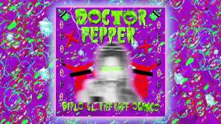 Diplo X CL X RiFF RAFF X OG Maco - Doctor Pepper [Official Full Stream]