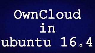 OwnCloud Setup in ubuntu 16.4