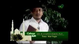 KH M Lukman Hakim ph.D ; Kiat yakin ( Tasawuf )