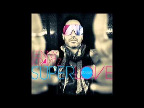 Lenny Kravitz - Superlove (Stefan Dabruck Remix) (Audio) (HQ)